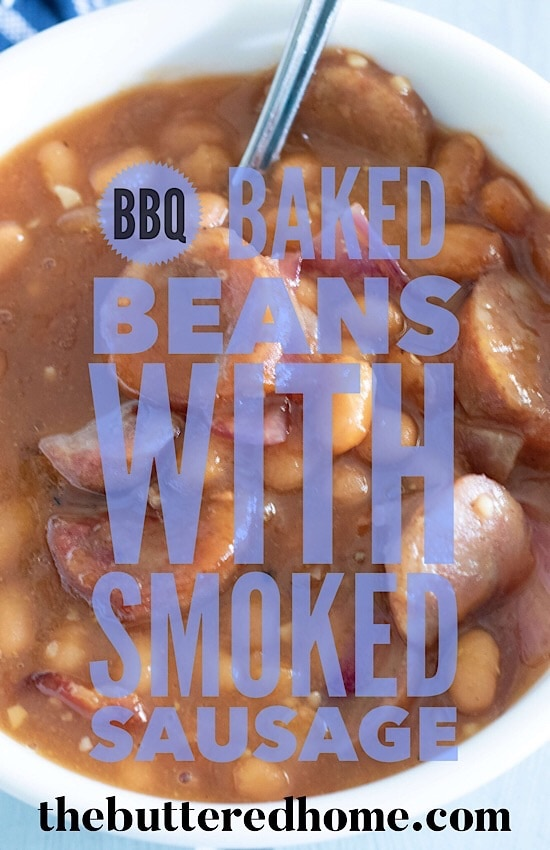 BBQ Baked Beans with Smoked Sausage are the perfect BBQ side dish. Smoky sausage combined with beans and sweet spices make this a delight. #bakedbeans #bbqsides #bbqbakedbeans #smokedsausage