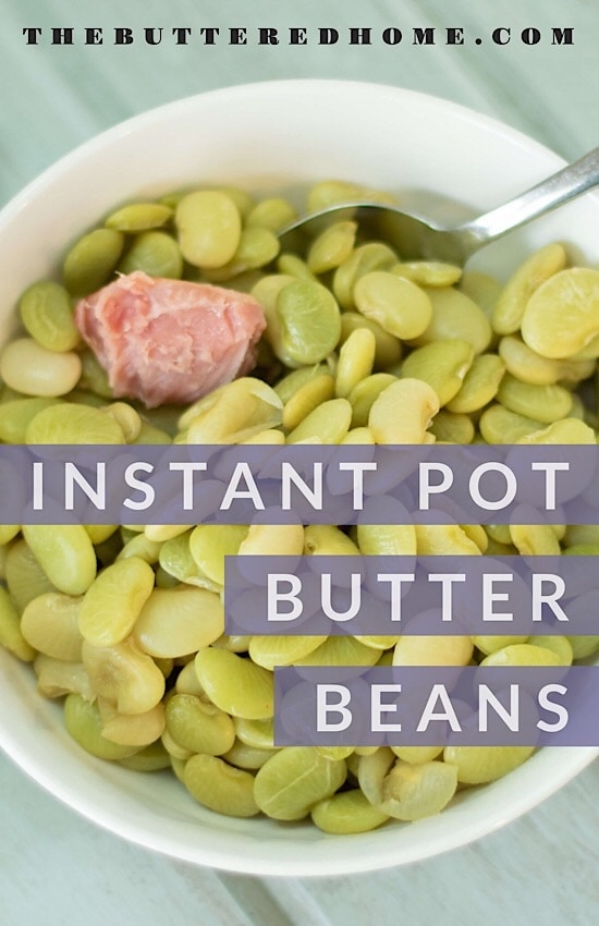 Butter Beans in the Instant Pot are an easy side dish that will have folks thinking you slaved over a hot stove all day! The freshness of the beans coupled with the smoky ham hock will have your folks happy and asking for more! #instantpotbutterbeans #butterbeans #instantpotlimabeans