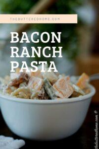 Bacon Ranch Pasta