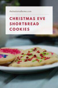 Christmas Eve Shortbread Cookies
