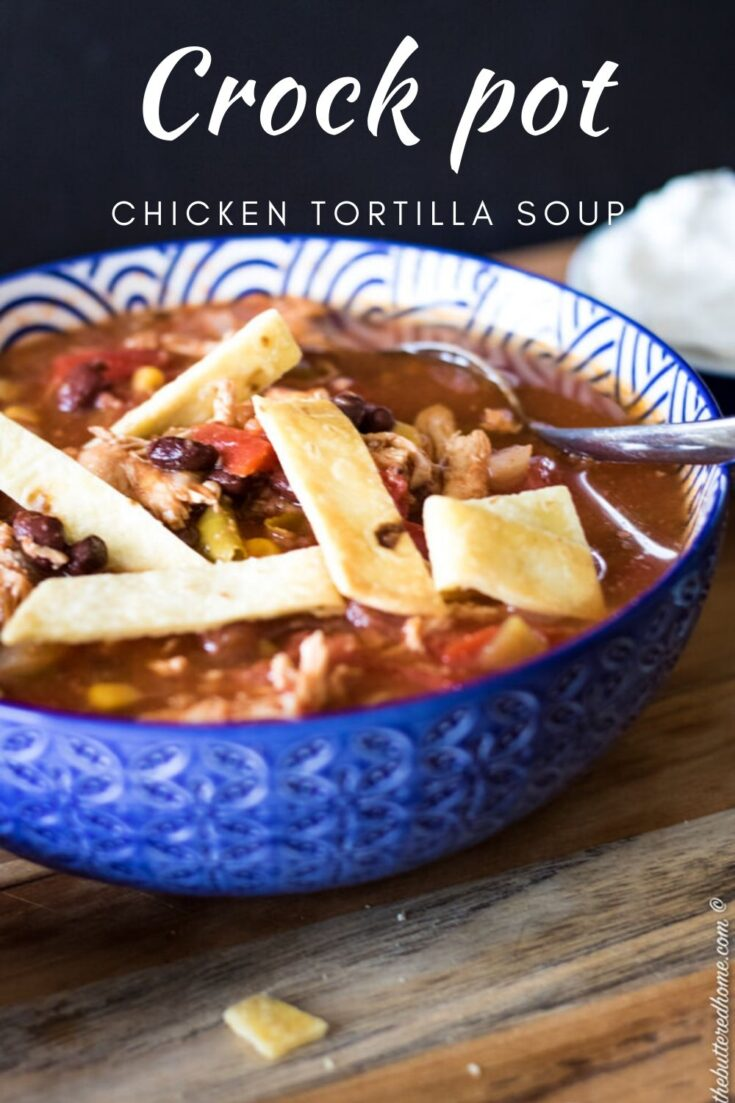 Crock Pot Chicken Tortilla Soup is a heart warming soup that is easily done in the Crock Pot. An easy favorite, it is as beautiful as it is filling. #soup #chickentortillasoup #crockpotsoup #crockpotchickentortillasoup