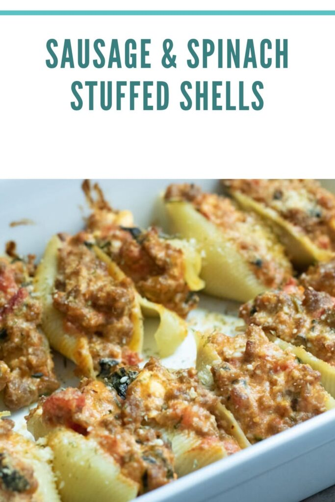 sausage & spinach Stuffed shells pin for pinterest