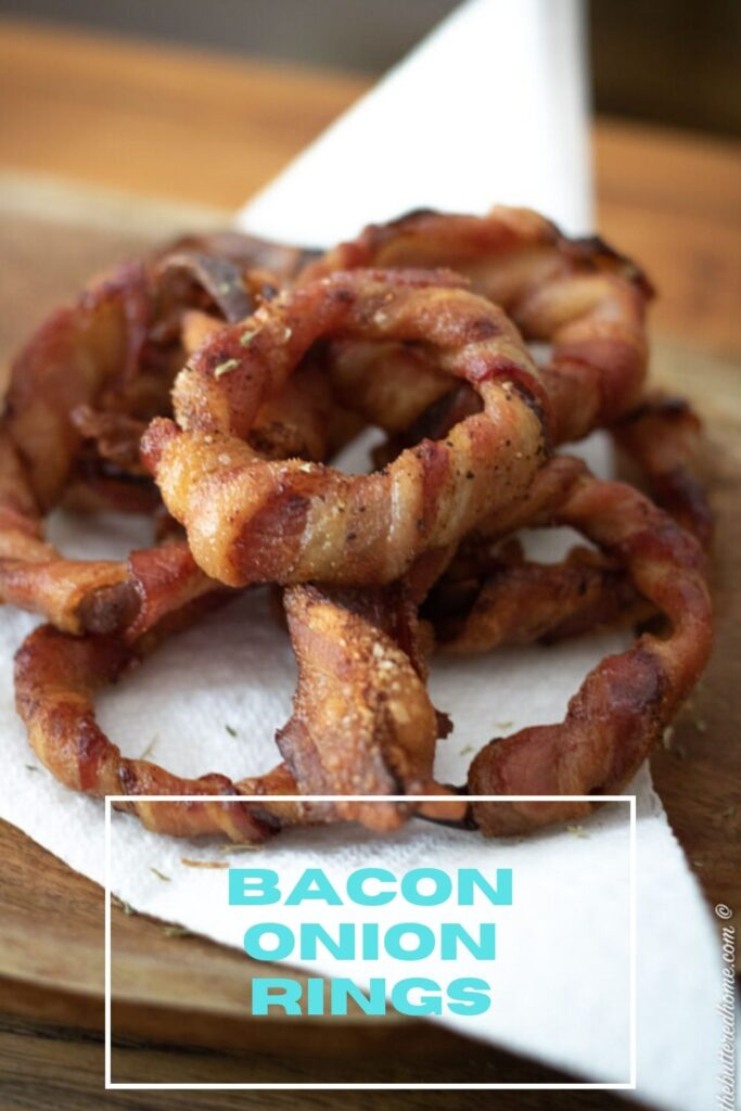 Bacon wrapped onions rings pin for pinterest