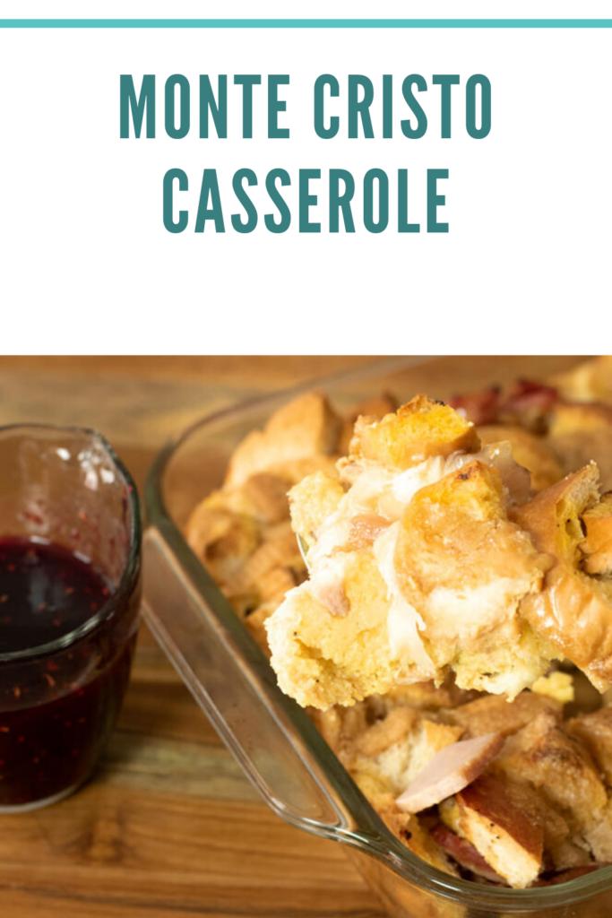 monte cristo casserole pin for pinterest