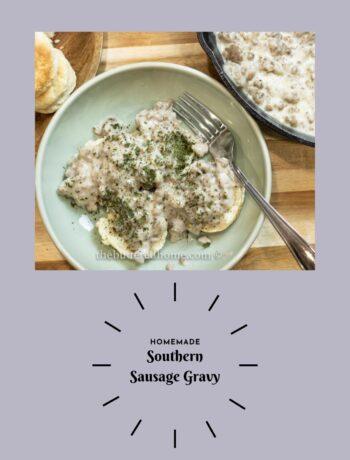 sausage gravy over biscuits