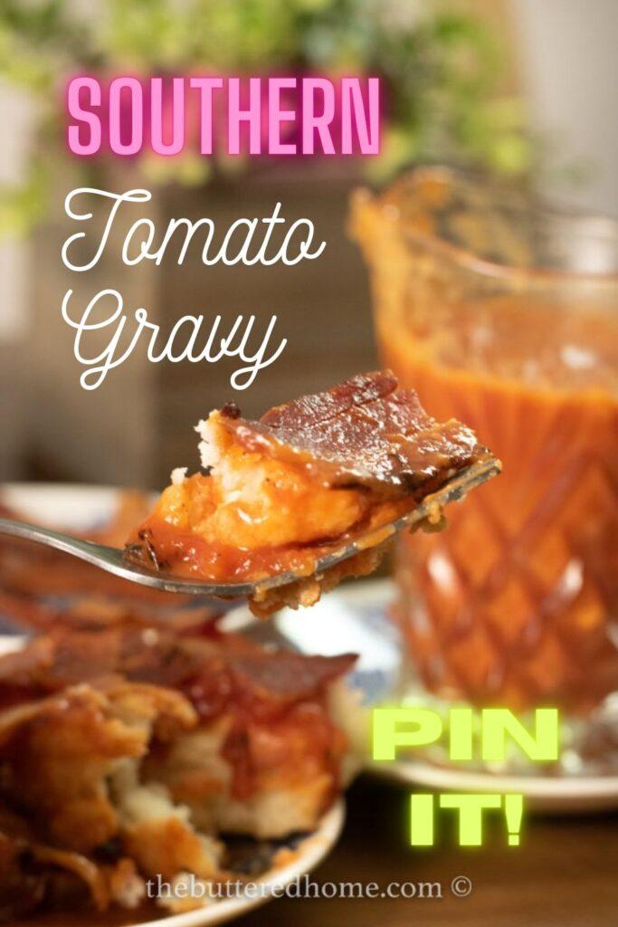 Southern Tomato Gravy Pin