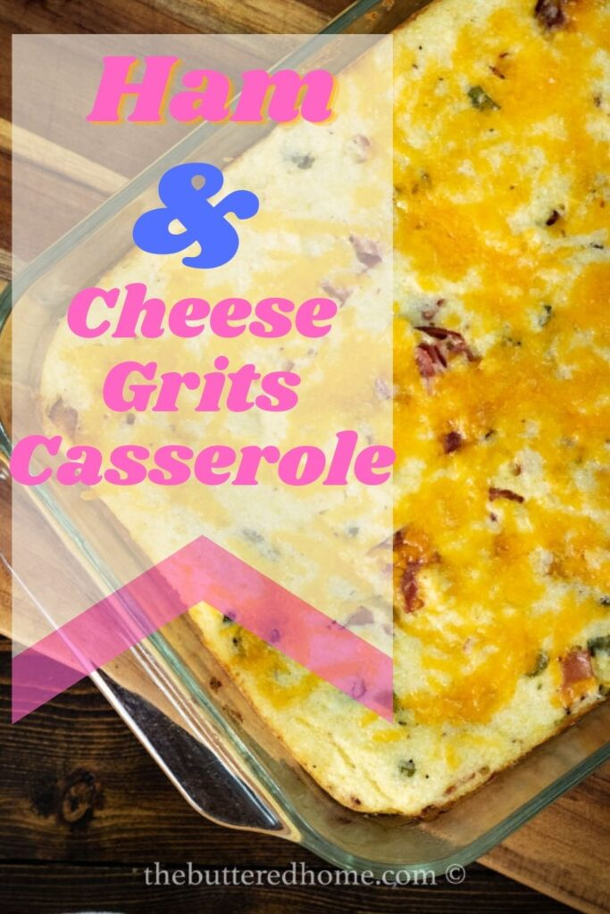 Ham and Cheese Grits Casserole Pin